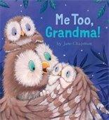 Me Too Grandma!