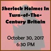 Sherlock Holmes In Turn-of-The-Century Britain