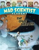 Mad Scientist Academy: The Space Diaster
