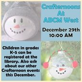 Crafternoons At ABCM West