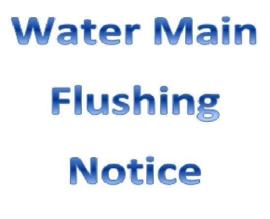 Water Main Flushing Notice