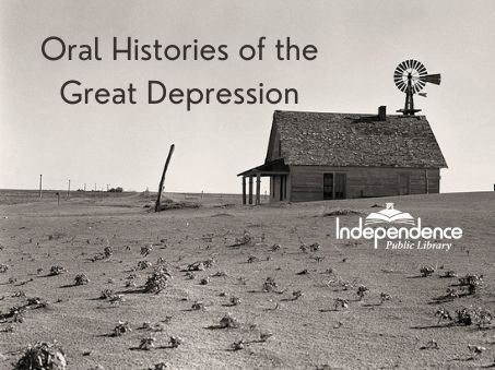 Oral Histories of the Great Depression